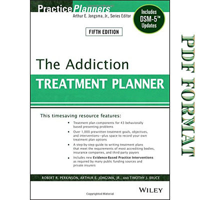 The Addiction Treatment Planner: Includes DSM-5 Updates // PDF , EB00K //
