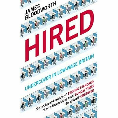 Hired: Six Months Undercover in Low-Wage Britain - Paperback / softback NEW Bloo