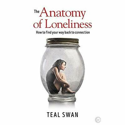 The Anatomy of Loneliness: How to Find Your Way Back­ t - Paperback / softback N