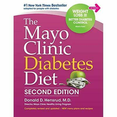 The Mayo Clinic Diabetes Diet: 2nd Edition: Revised and - Hardback NEW Hensrud,