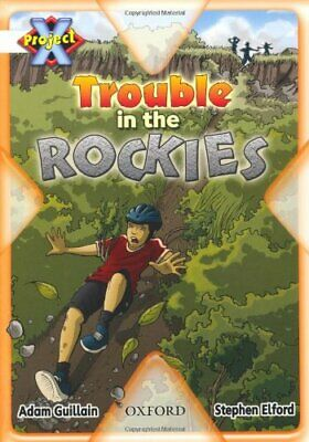 Project X: Journeys: Trouble in the Rockies by Guillain, Adam Paperback Book The