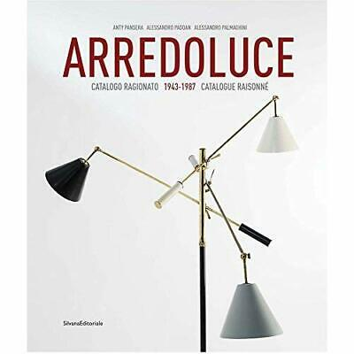 Arredoluce: Selected Works 1943-1987 - Hardcover NEW Pansera, Anty 01/07/2018