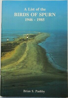 A List of the Birds of Spurn by Brian Pashby, Yorkshire bird observatory