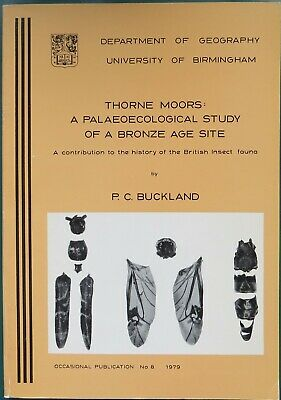 Thorne Moors: A Palaeoecological study of a bronze age site, Yorkshire, insect