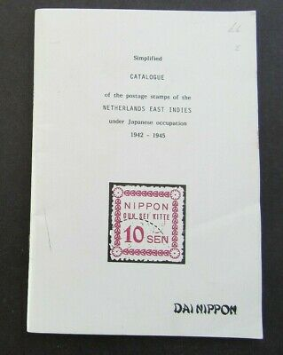 Catalogue Of The Postage Stamps Of The Dutch East Indies Under Japan Occ