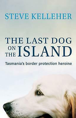 The Last Dog on the Island by Steve Kelleher Paperback Book Free Shipping!