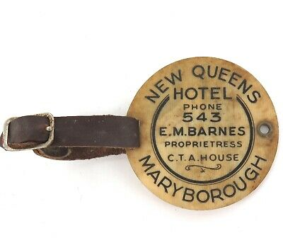 "Rare Vintage Celluloid Luggage Tag. ""New Queens Hotel, Maryborough, Phone 543""."