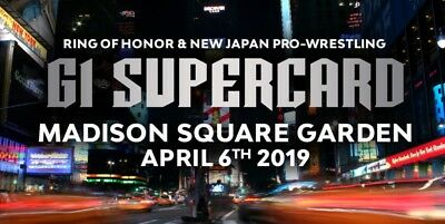 Ring of Honor & New Japan  present: G1 Supercard Tickets Sec 119 Row 20 Seat 7&8