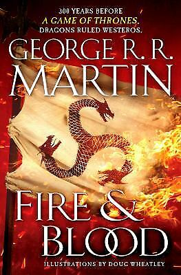 Fire and Blood : 300 Years Before A Game of Thrones (A Targaryen...  (ExLib)