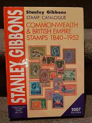2007 Stanley Gibbons Commonwealth & British Empire Stamp Catalogue 1840-1970 H/C