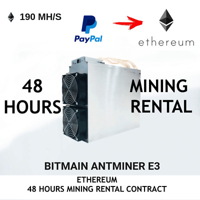 ANTMINER E3 *ETHER-ETH* 190 MH/s - cloud mining - 48 HOURS ETHER MINING CONTRACT