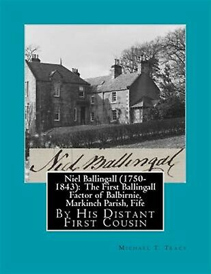Niel Ballingall (1750-1843) First Ballingall Factor Balbi by Tracy Michael T