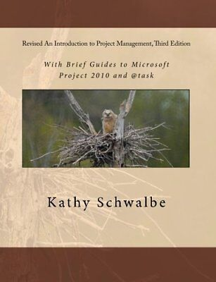 Revised An Introduction to Project Management, Third Edition: With Brief Guid…