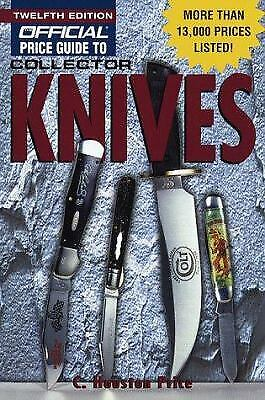The Official Price Guide to Collector Knives by Houston Price