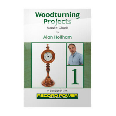 Record Power Woodturning Projects DVD - Mantle Clock with Alan Holtham