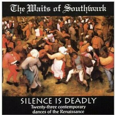 The Waits of Southwark Renaissance Band - Silence Is Deadly [New CD]
