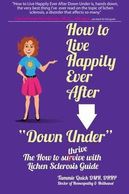 "How to Live Happily Ever After ""Down Under"": The How To Thri... by Quick, Tammie"