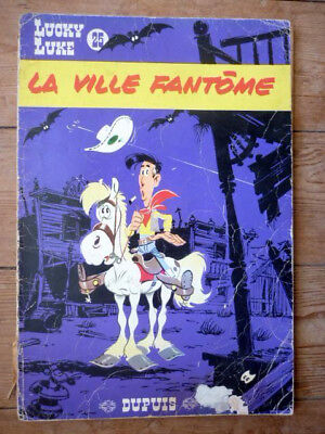 Lucky Luke 25 . La ville fantome . Edition originale