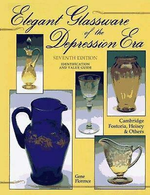 Elegant Glassware of the Depression Era : Identification and Value...  (ExLib)