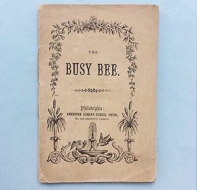 """c1831 BOOKLET """"THE BUSY BEE"""" AMERICAN SUNDAY-SCHOOL UNION, WOOD ENGRAVINGS"""