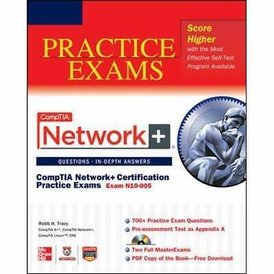 Comptia Network+ Certification Practice Exams (Exam N10-005) Robb, Tracy H.
