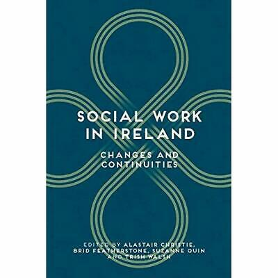 Social Work in Ireland - Paperback NEW Alastair & Feat 2015-09-11