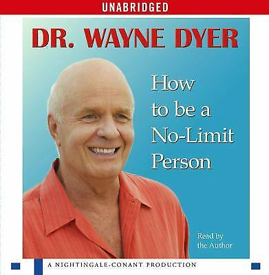 How To Be A No-Limit Person  (ExLib) by Dyer, Dr. Wayne W.