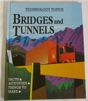Bridges and Tunnels (Technol. Topics) by Oxlade, Chris Hardback Book The Cheap