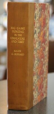 BIG GAME HUNTING IN THE HIMALAYAS AND TIBET, Burrard, 1st. ed., 1925, leather