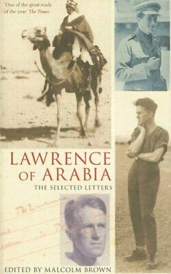 Lawrence of Arabia: The Selected Letters by Brown, Malcolm Paperback Book The