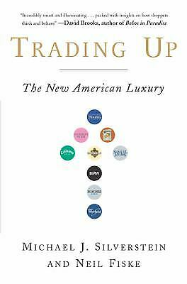Trading Up : The New American Luxury  (NoDust)