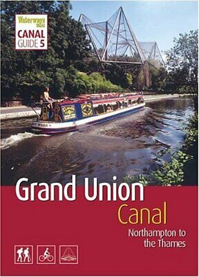 Grand Union Canal: South: Northampton to the Thames ... by Euan Corrie Paperback