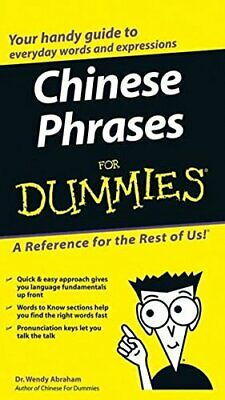 Chinese Phrases For Dummies by Abraham, Dr. Wendy Paperback Book The Cheap Fast