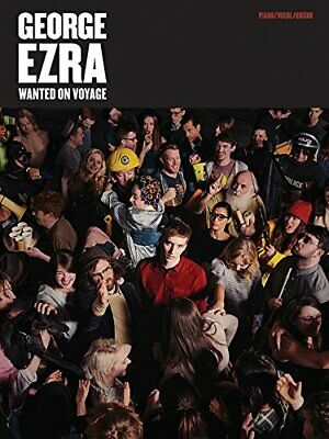George Ezra: Wanted on Voyage PVG by George Ezra Book The Cheap Fast Free Post