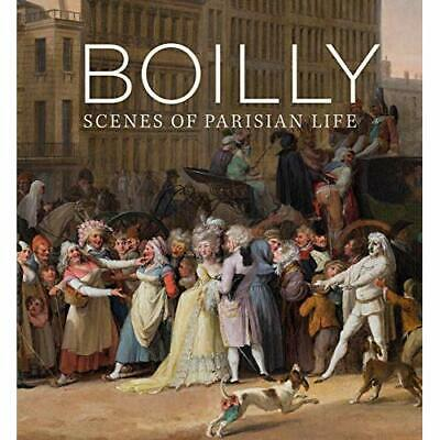 Boilly: Scenes of Parisian Life - Hardback NEW Whitlum-Cooper, 15/02/2019
