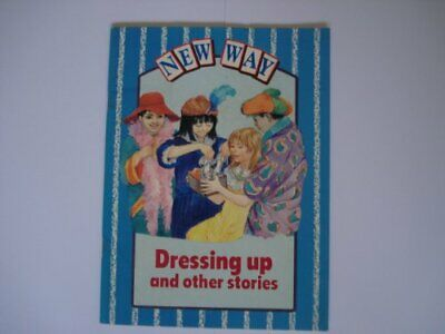 New Way Series: Dressing Up and Other Stori... by Pearce-Higgins, Luci Paperback