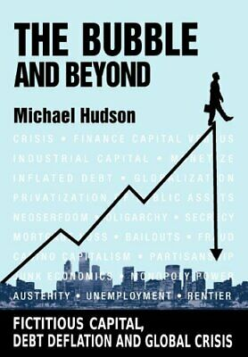 The Bubble and Beyond by Hudson, Michael Book The Cheap Fast Free Post
