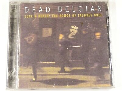 Dead Belgian - Love & Death : The Songs of Jacques Brel - CD