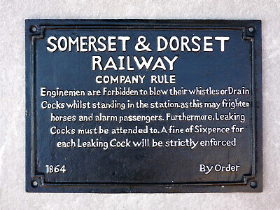 Railway Sign Somerset And Dorset Company Rule 1864 Repro Cast Iron Large 40cm