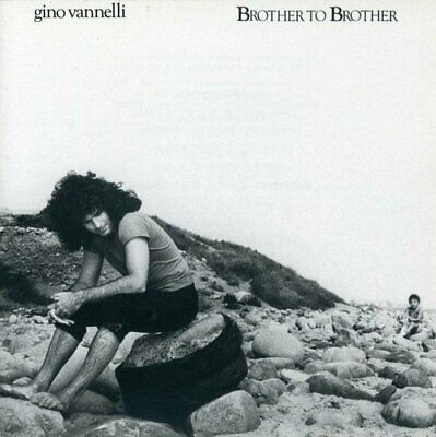 Gino Vannelli - Brother to Brother CD NEW