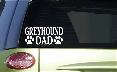 Greyhound Dad H826 8 inch Sticker decal dog racing whippet rescue muzzle