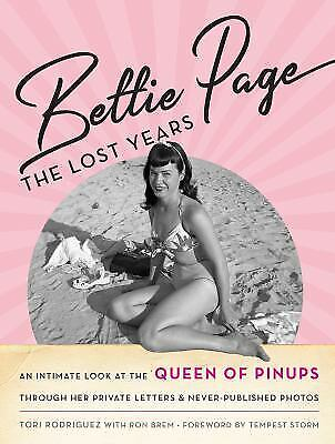 Bettie Page : The Lost Years  (ExLib) by Brem RODRIGUEZ
