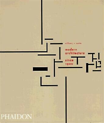 Modern Architecture Since 1900 by Curtis, William J. R. -Paperback