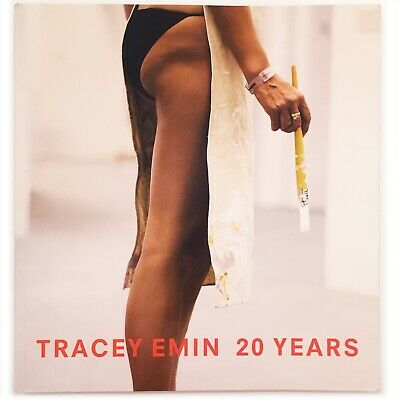Tracey Emin: 20 Years Paperback 2008 by Patrick Elliot Author &  Julian Schnabel