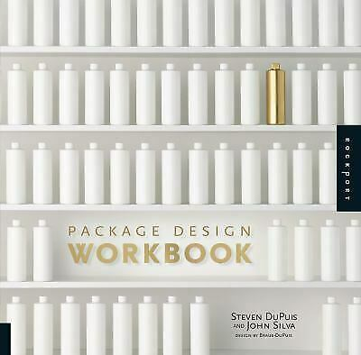 Package Design Workbook : The Art and Science of Successful Packaging