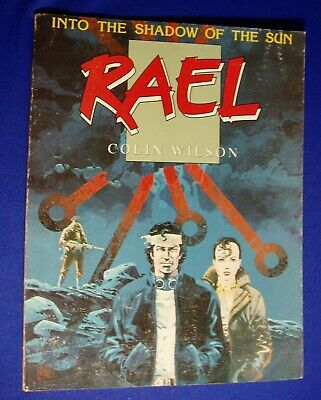 Rael, Into the Shadow of the Sun. Colin Wilson. Sci fi GN 1988