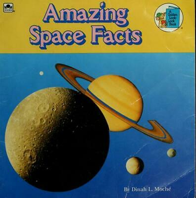 Amazing Space Facts by Dinah L. Moche; Golden Books Staff
