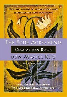 The Four Agreements Companion Book Using Four Agreements  by Ruiz Don Miguel