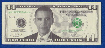 "USA - ""FORTY FOUR US Dollars 44""- Fantasy $ ""THE WHITE HOUSE - PRESIDENT OBAMA"""
