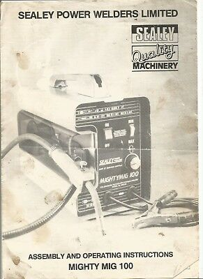 Sealey Power Welder Mighty Mig Assembly and Operating Instructions